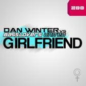 Girlfriend (Remixes) by Dan Winter