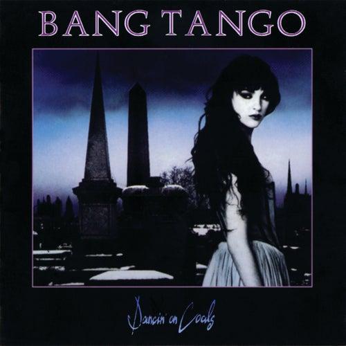 Dancin' On Coals by Bang Tango