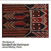 Gurdjieff / De Hartmann Piano Music 2012 by James McCoy