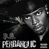 Play & Download Perbaholic by P.B. | Napster
