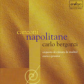 Play & Download Canzoni Napolitane by Carlo Bergonzi | Napster