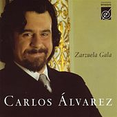 Play & Download Zarzuela Gala by Carlos Alvarez | Napster