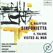 Play & Download Halffter: Sinfonietta - Toldra: Vistes al mar by Various Artists | Napster