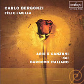 Play & Download Arie e Canzoni del Barroco Italiano by Carlo Bergonzi | Napster