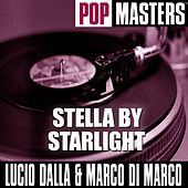 Pop Masters: Stella By Starlight by Lucio Dalla
