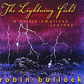 Play & Download The Lightning Field by Robin  Bullock | Napster