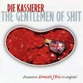 Gentlemen of Shit by Die Kassierer