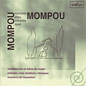 Mompou interpreta Mompou, Vol. 3 by Federico Mompou