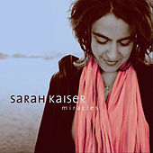 Play & Download Miracles by Sarah Kaiser | Napster