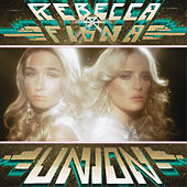 Play & Download Union by Rebecca & Fiona  | Napster