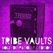 Tribe Vaults Vol 2 - Deep & Soulful Edition by Various Artists
