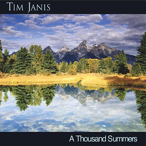 A Thousand Summers by Tim Janis