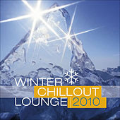Play & Download Winter Chillout Lounge 2010 by Various Artists | Napster