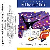 Play & Download 2012 Midwest Clinic: Alpharetta High School Symphony Orchestra by Various Artists | Napster