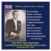 Fabulous British Dance Bands: Harry Roy (The Dance Band and the Tiger Ragamuffins) (Recordings 1934-1939) by Various Artists