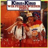 Play & Download Wir feiern wieder Feste by Klaus & Klaus | Napster