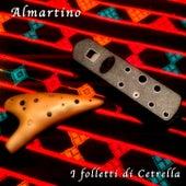 Play & Download I Folletti di Cetrella (Ocarina version) by Al Martino | Napster