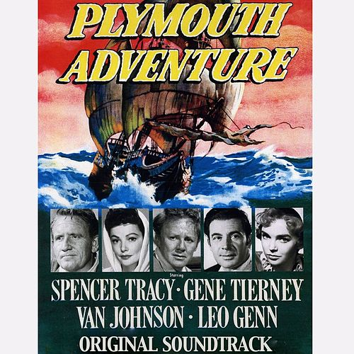Play & Download Plymouth Adventure (From 'Plymouth Adventure') by Elmer Bernstein | Napster