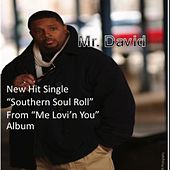 Play & Download Southern Soul Roll by Mr. David | Napster