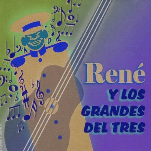 Play & Download René y los Grandes del Tres II by René Esquivel | Napster