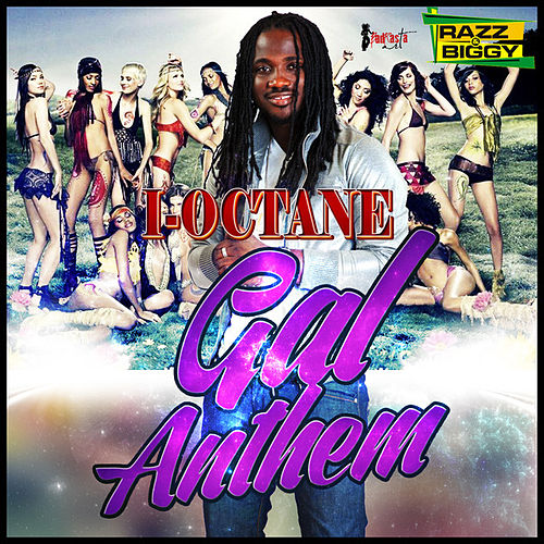 Play & Download Gal Anthem by I-Octane | Napster