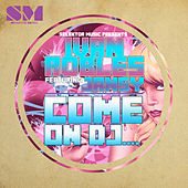 Play & Download Come on DJ by Ivan Robles | Napster