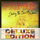 Play & Download Sailing The Seas Of Cheese (Deluxe) by Primus | Napster