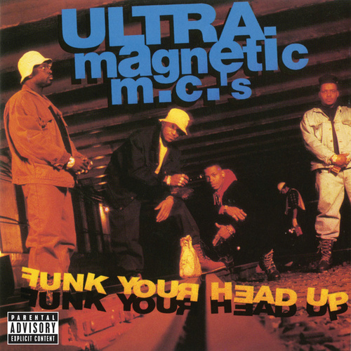 Play & Download Funk Your Head Up by Ultramagnetic MC's | Napster