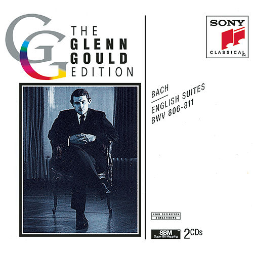 Play & Download Bach: English Suites, BWV 806-811 by Glenn Gould | Napster