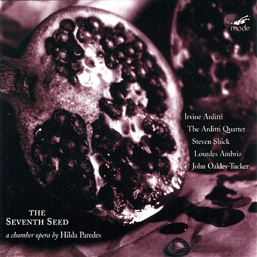 The Seventh Seed (chamber Opera); Permutaciones For Solo Violin by Hilda Paredes