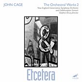 Play & Download Etcetera*; Etcetera 2/4 Orchestras by John Cage | Napster