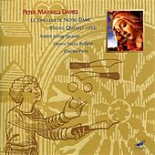 Play & Download Le Jongleur De Notre Dame; String Quartet by Peter Maxwell Davies | Napster