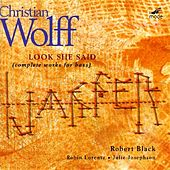 Look She Said (Complete Works For Bass) by Christian Wolff