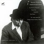 Play & Download Straits Of Magellan by Morton Feldman | Napster