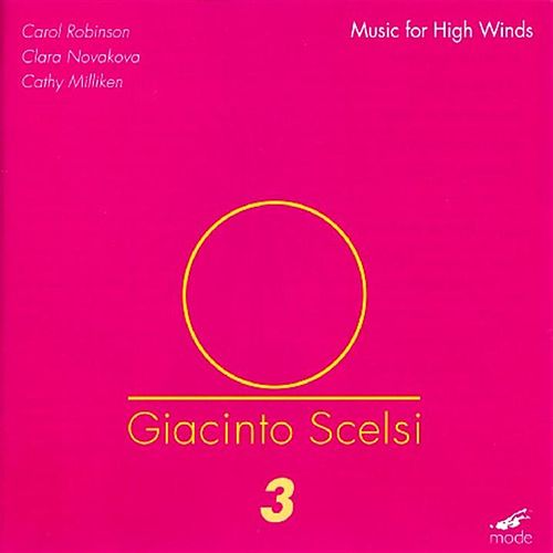 Play & Download Scelsi:  Music For High Winds by Giacinto Scelsi | Napster