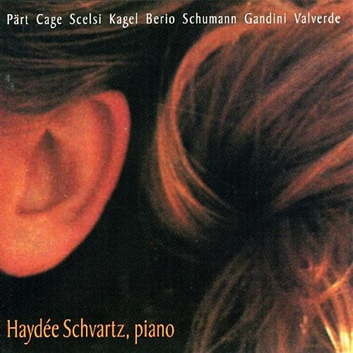 Play & Download New Piano Music From The Americas:  Music By Part, Cage, Kagel, Berio, Gadini And Others by Hayd�e Schvartz | Napster
