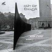 Eckardt:  Out Of Chaos by Jason Eckardt
