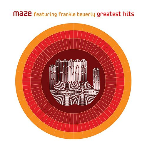 Play & Download Greatest Hits by Maze Featuring Frankie Beverly | Napster