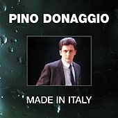 Play & Download Made In Italy by Pino Donaggio | Napster