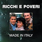 Play & Download Made In Italy by Ricchi E Poveri | Napster