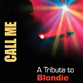Call Me: A Tribute To Blondie von Various Artists
