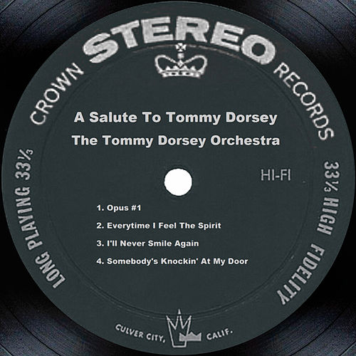 Play & Download A Salute To Tommy Dorsey by Tommy Dorsey | Napster
