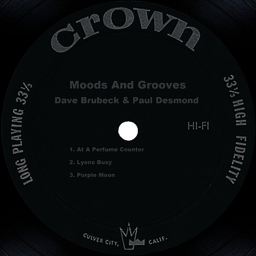 Play & Download Moods And Grooves by Dave Brubeck | Napster