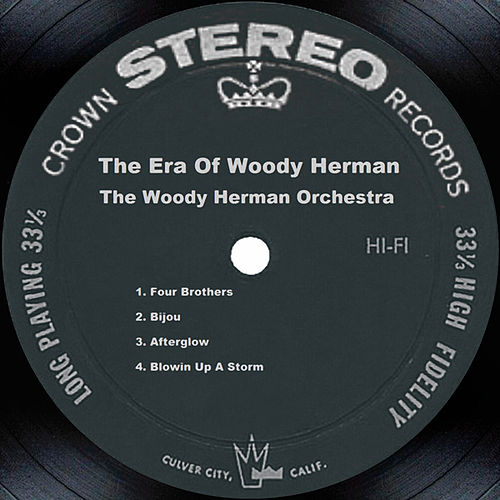 The Era Of Woody Herman by Woody Herman