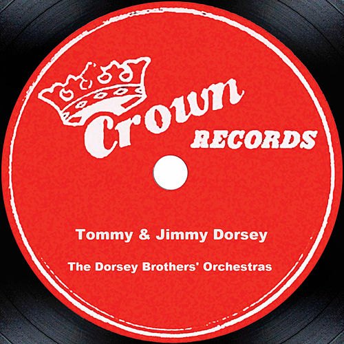 Tommy & Jimmy Dorsey by Jimmy Dorsey