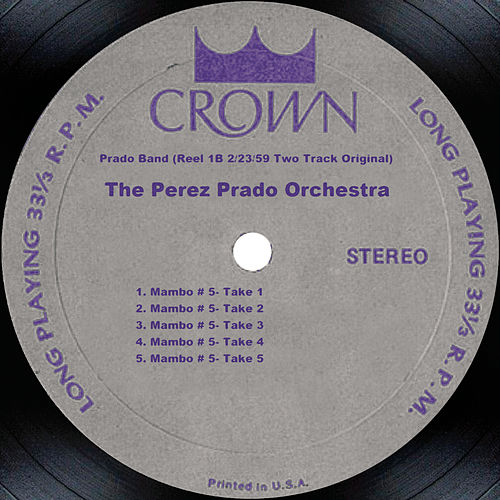 Prado Band (Reel 1b 2/23/59 Two Track Original) by Perez Prado