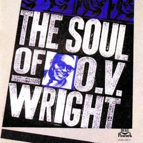 Play & Download The Soul Of O. V. Wright by O.V. Wright | Napster