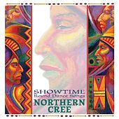 Showtime by Northern Cree
