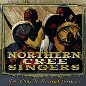 Play & Download It's Time to Round Dance by Northern Cree   Napster