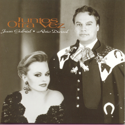 Play & Download Juntos Otra Vez by Juan Gabriel | Napster